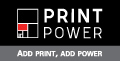 Print Power. Add print, add power